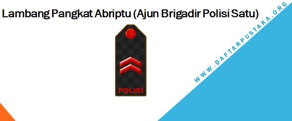 Lambang Pangkat Abriptu (Ajun Brigadir Polisi Satu)