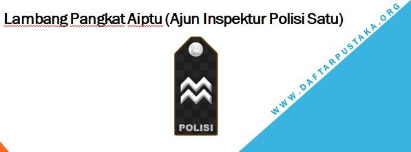 Lambang Pangkat Aiptu (Ajun Inspektur Polisi Satu)