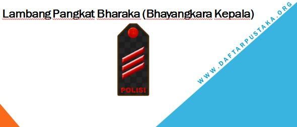 Lambang Pangkat Bharaka (Bhayangkara Kepala)