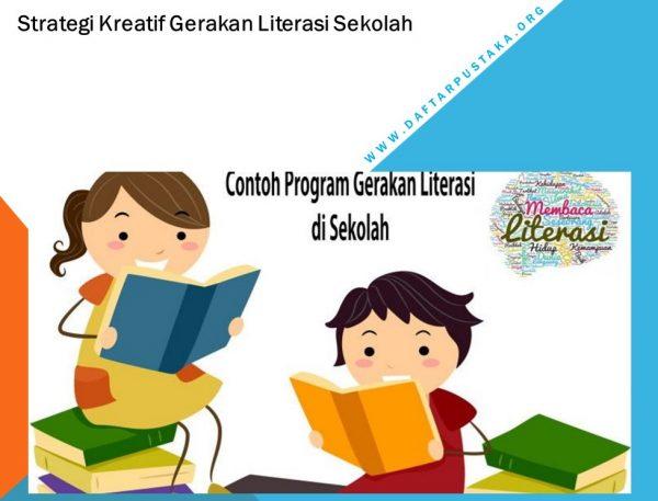 Strategi Kreatif Gerakan Literasi Sekolah