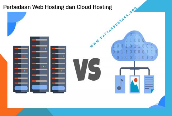 Perbedaan Web Hosting dan Cloud Hosting